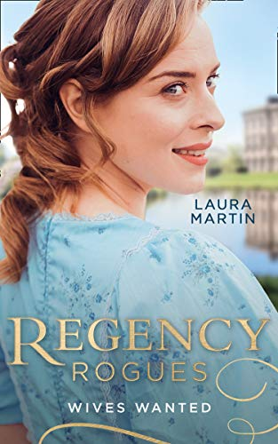 9780263279528: Regency Rogues: Wives Wanted: An Earl in Want of a Wife (The Eastway Cousins) / Heiress on the Run (The Eastway Cousins)