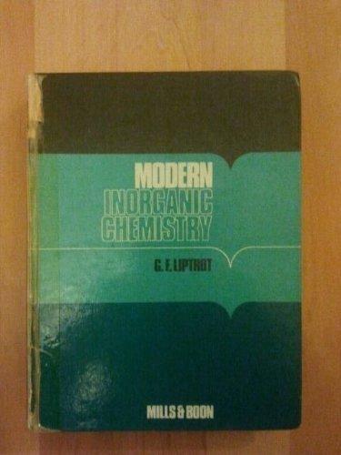 Modern Inorganic Chemistry: Liptrot, G.F.