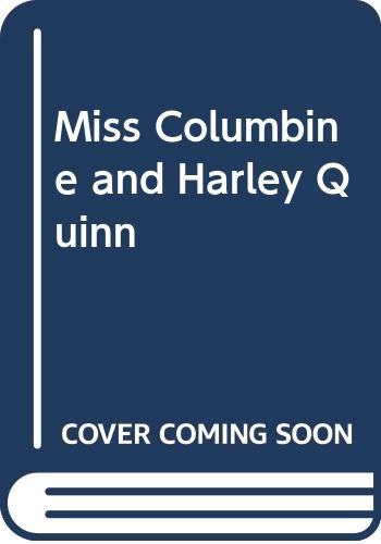 9780263514551: Miss Columbine And Harley Quinn