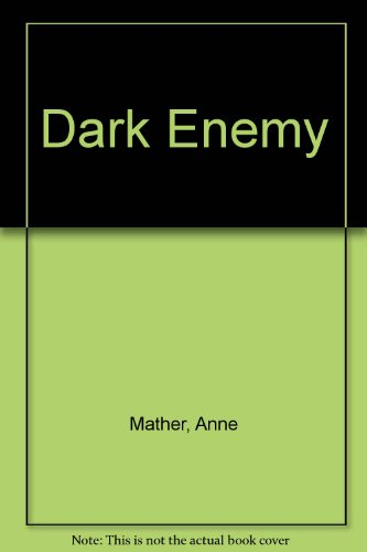 9780263516074: Dark Enemy