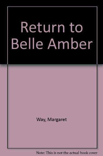 9780263517538: Return to Belle Amber