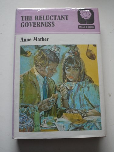 Reluctant Governess (9780263517941) by Anne Mather