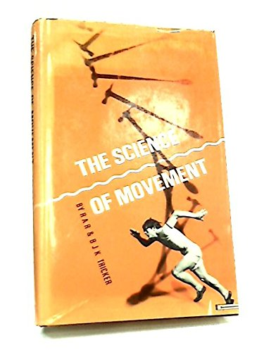 9780263700541: The Science of Movement