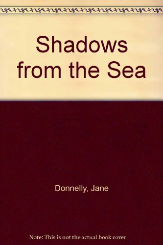 9780263702774: Shadows from the Sea