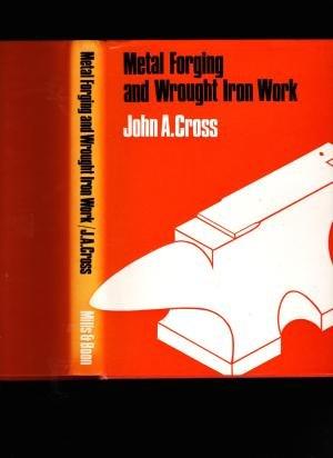 9780263704174: Metal Forging and Wrought Ironwork