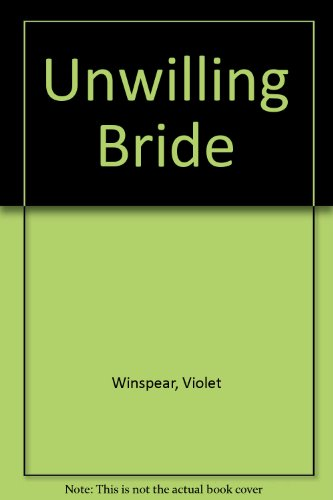 9780263706987: The Unwilling Bride