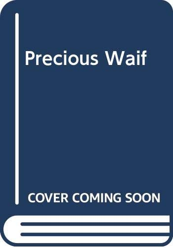 9780263708400: Precious Waif
