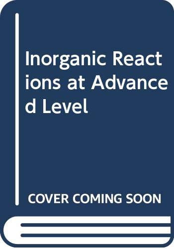 9780263709377: Inorganic Reactions at Advanced Level