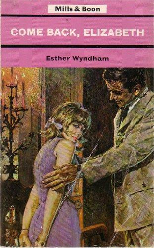 9780263710175: Come Back, Elizabeth