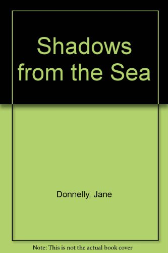 9780263710434: Shadows from the Sea