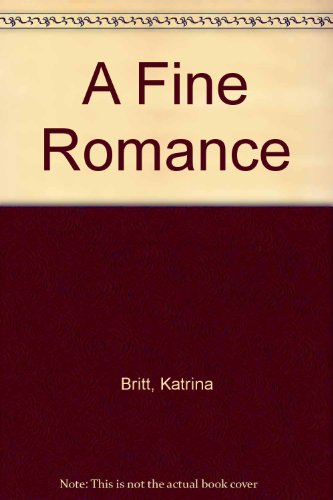 A Fine Romance: Katrina Britt