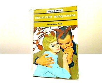 9780263710724: Reluctant Masquerade