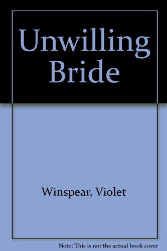 9780263710755: Unwilling Bride