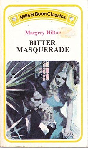 9780263711332: Bitter Masquerade