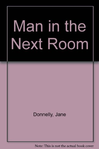 9780263711622: Man in the Next Room