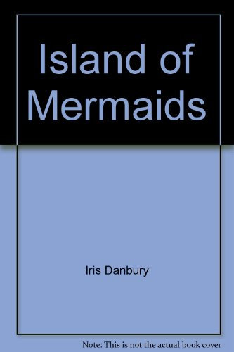 Island of Mermaids: Danbury, Iris