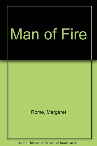 9780263711806: Man of Fire