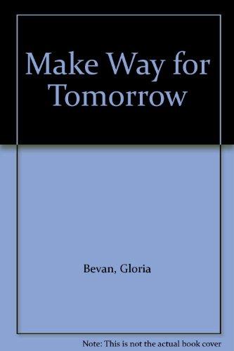 9780263712124: Make Way for Tomorrow