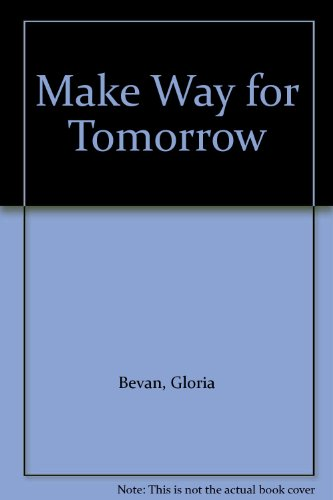 9780263712124: Make Way for Tomorrow