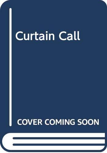 9780263712216: Curtain Call