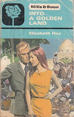 9780263712407: Into The Golden Land