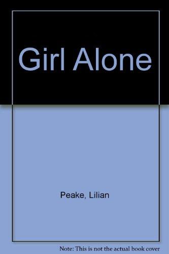 9780263713176: Girl Alone