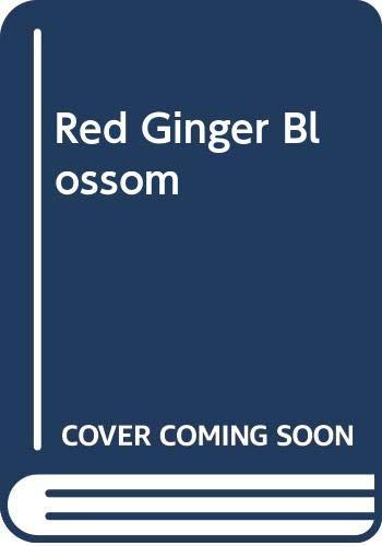 9780263713237: Red Ginger Blossom