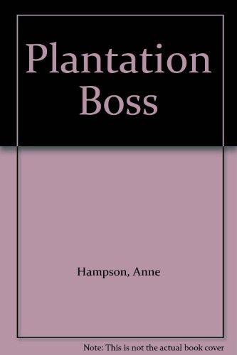 9780263713459: Plantation Boss