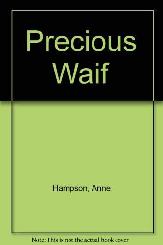9780263713596: Precious Waif
