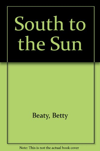 9780263714319: South to the Sun