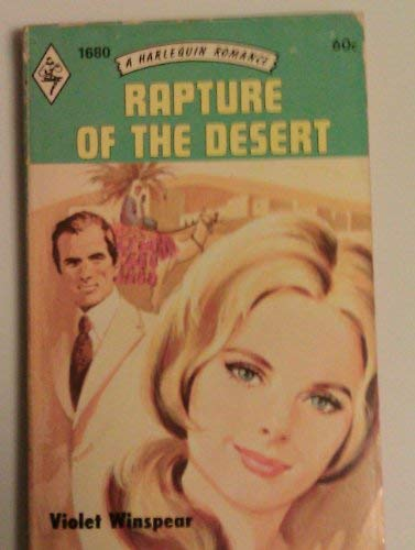 Rapture of the Desert: Violet Winspear