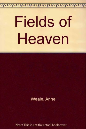 9780263715101: Fields of Heaven