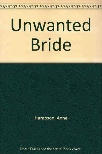 9780263715828: Unwanted Bride