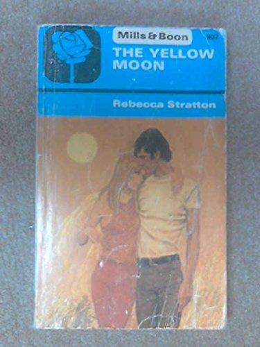 The Yellow Moon: Stratton, Rebecca