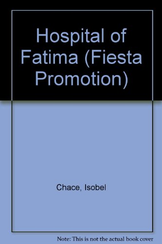 9780263716429: Hospital of Fatima (Fiesta Promotion S.)
