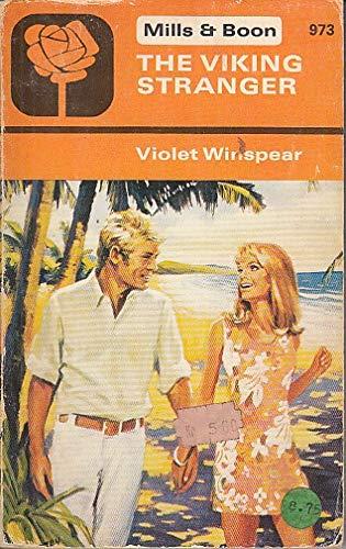 THE VIKING STRANGER (973) (9780263717464) by Violet Winspear