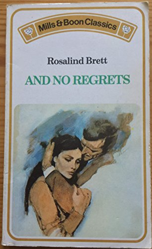 9780263717808: And No Regrets
