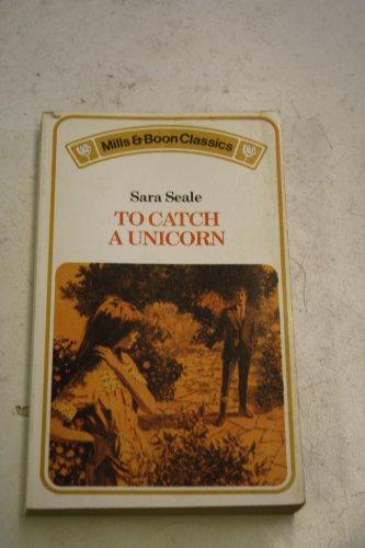 9780263717839: To Catch a Unicorn