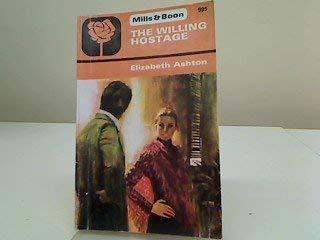 9780263718270: Willing Hostage