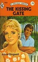 The Kissing Gate (harlequin Romance #1932): Joyce Dingwell