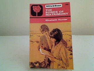 9780263718331: the bonds of matrimony