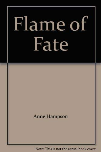 9780263718836: Flame of Fate
