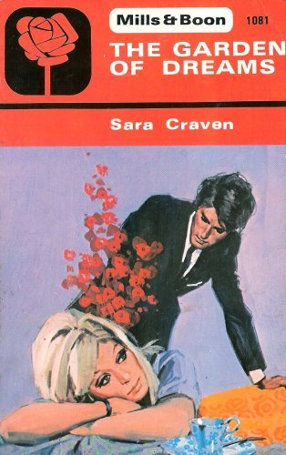 9780263718966: The Garden of Dreams (A Harlequin Romace)