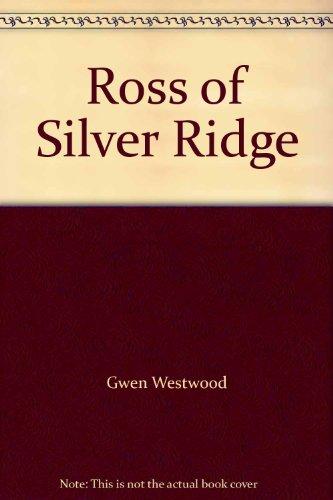 9780263718997: Ross of Silver Ridge
