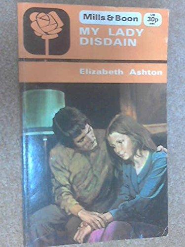 My Lady Disdain: Ashton, Elizabeth