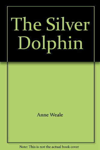 9780263722222: The Silver Dolphin