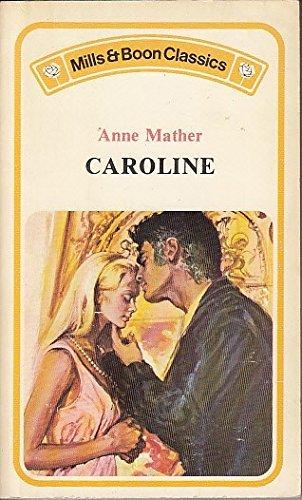 9780263723717: Caroline
