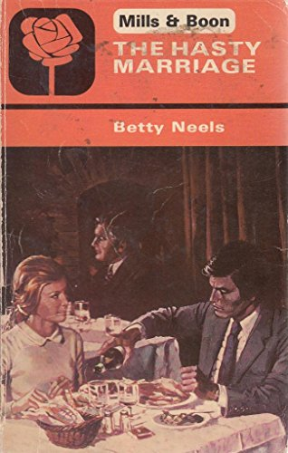 The Hasty Marriage (9780263724035) by Betty Neels