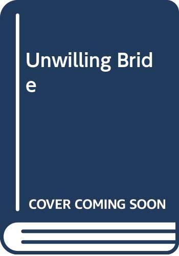 9780263724080: Unwilling Bride