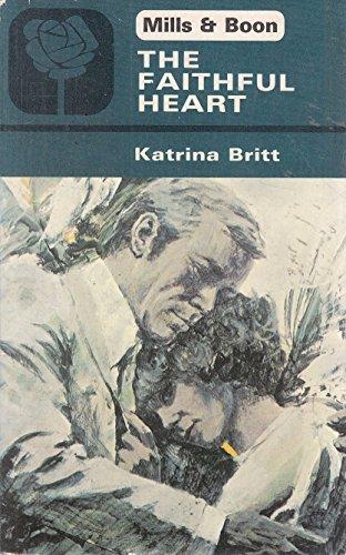 9780263724523: Faithful Heart